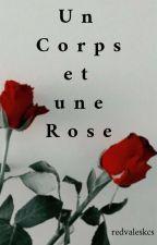 Un Corps et une Rose // j.v. by redvaleskcs