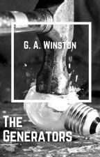The Generators by GAWinston