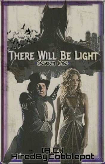There Will Be Light [Season One] Wattys2019-Completed