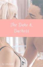 The Duke & Duchess by rebelyell5