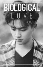Biological Love [BL #1 | D.O] by wjspalonmm