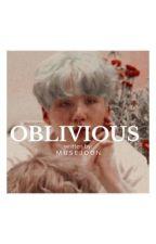 oblivious| m.yg-k.th by tsunbaby