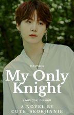 My Only Knight ♡ j.hs • m.yg ♡ by cute_seokjinnie