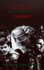 The Archer's Canary by EmpressOfFandomzzz