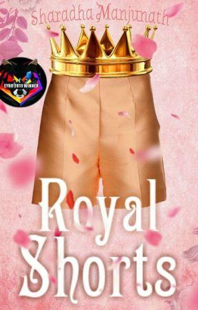 Royal Shorts (Currently Updating - Royally Flawsome.) by sharadhamanju