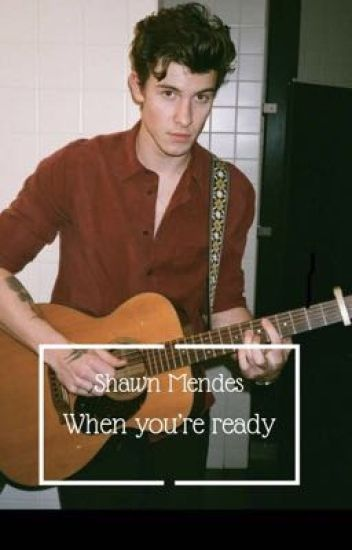 When you're ready