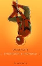 Spiderson and irondad onshots~ [on hold] by glixbixch