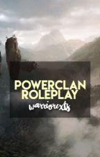 PowerClan Roleplay by warriorcxts