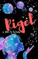 Rigel(judul awal KLS)  by Vajrana