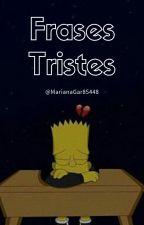Frases tristes by MarianaGar85448