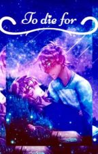 To die for (Klance soulmate AU) by Pidge_The_Great