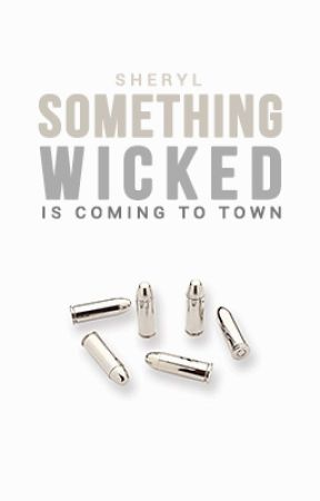 Something Wicked | ongoing by cheryl-is-not-here