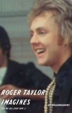 roger taylor imagines  by niallersfilms