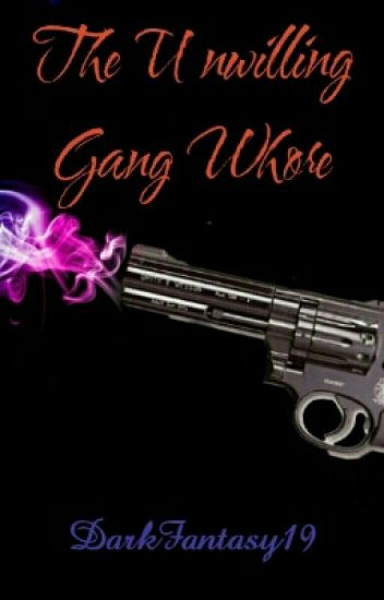 The Unwilling Gang Whore (BxB)