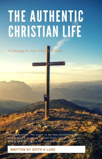 The Authentic Christian Life-Devotional