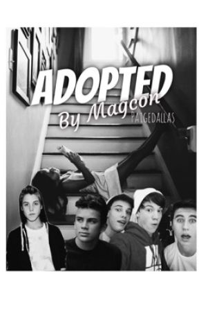 Adopted By Magcon (under construction) by paigedallas