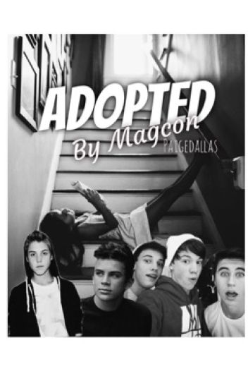 Adopted By Magcon (completed)