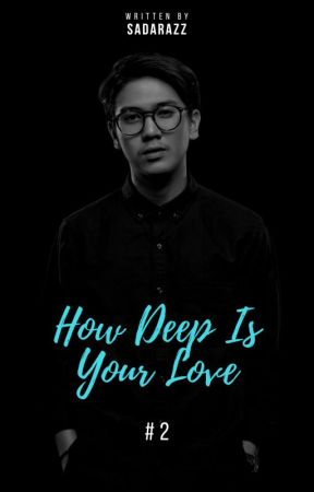 How Deep Is Your Love #2 by sadarazz
