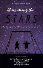 Chaos Among the Stars | A Zodiac Crack Collab Book by exotic-moons