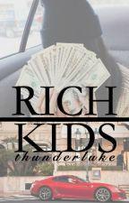 Rich Kids // 5sos by ThunderLuke