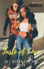 A Taste Of Love by Princess_g_Pearce