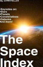 The Space Index by STPRYTELLER