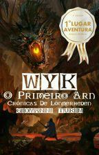 Wyk - O Primeiro Arn: Crônicas De Lönnerheden by GiovanniTurim