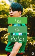 The 12 Realms {EXO BoyxBoy} by seunggcheool