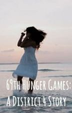 69th Hunger Games: A District 4 Story (Finnick Odair x OC)  by episk-y