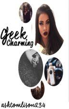 Geek Charming  by ashtomlison234
