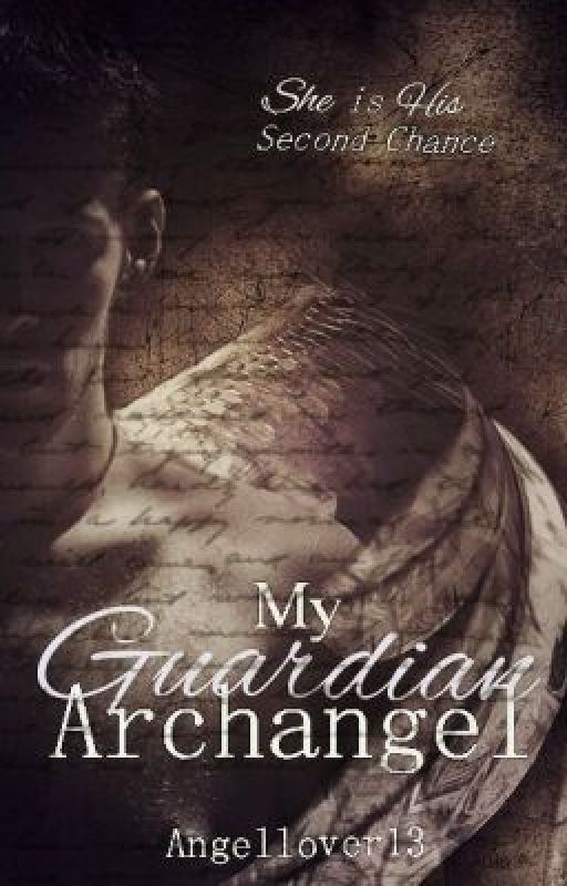My Guardian Archangel by Angellover13