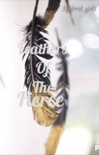 Feathers of the Fierce by squirrel_girl1