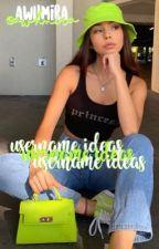 aesthetic username ideas! by awhmira