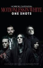 Motionless In White: Oneshots by Horror_queen254
