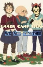Summer Camp Island : We Are Together~♡ by Jpksuper