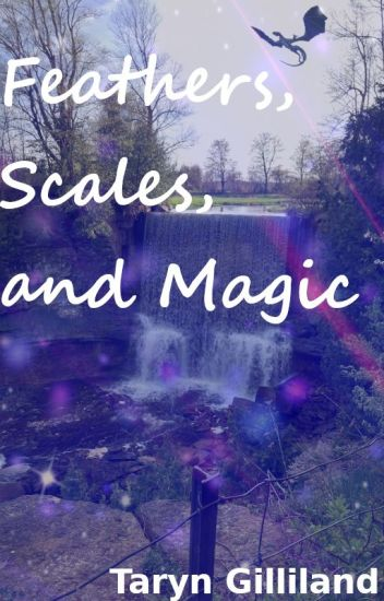 Feathers, Scales, and Magic
