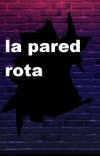 La pared rota (Jin x Rose) by Salmapaolaperdomo15