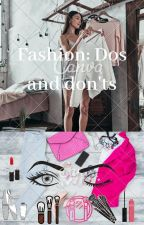 FASHION: Dos and Dont's by _glowed_up_