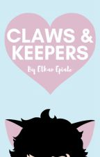 Claws & Keepers by Epiale