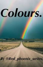 Colours. (boyxboy)  by Red_Phoenix_writes