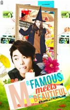 Mr.Famous meets Ms.Beautiful {ONGOING} by EriAnLu