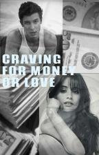 Craving For Money Or Love by frankyomelette