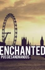 Enchanted {Harry Styles Fanfiction} by pussiesandnandos