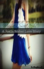 Maggie's Sweet Reply ~Part Two~ (Bieber Love Story) by AGirlLikeMe101