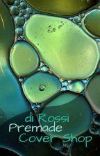 di Rossi Premade Cover Shop by Di_Rossi