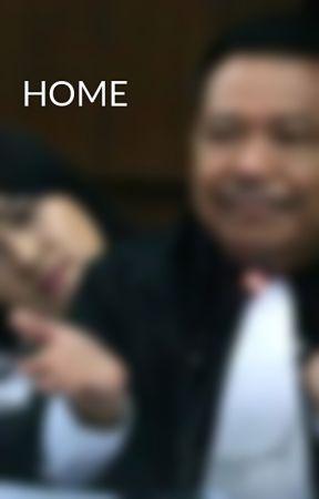 HOME by ekulolisus