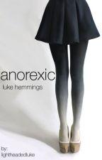 anorexic || l.h. by lightheadedluke