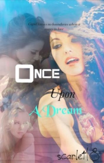Once Upon A Dream (GirlxGirl, GxG, Lesbian)