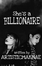 She's a BILLIONAIRE || Liskook ff (COMPLETED) by ArtisticMaknae