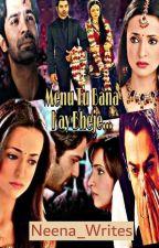 Menu Tu Bana Kay Bheje...  by Neena_writes